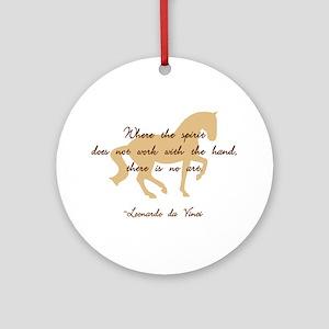 da Vinci spirit sayings - horse Ornament (Round)