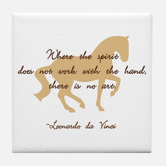 da Vinci spirit sayings - horse Tile Coaster