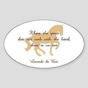 da Vinci spirit sayings - horse Oval Sticker