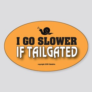 OTG 17 I go slower Sticker