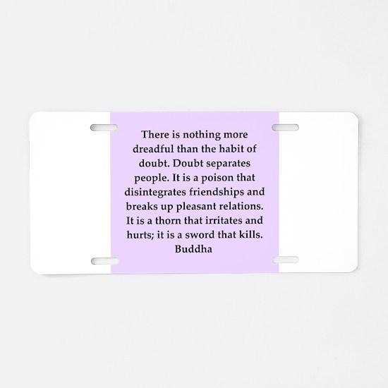 Buddha wisdom Aluminum License Plate