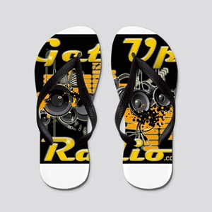 The NEW GET UP RADIO GEAR Flip Flops