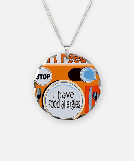 DON'T FEED ME Necklace Circle Charm