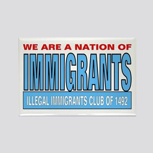 Immigrants club Rectangle Magnet