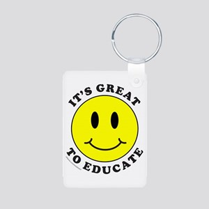 IT'S GREAT TO EDUCATE Aluminum Photo Keychain