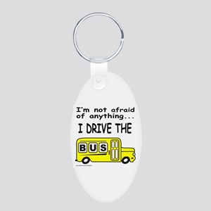 I DRIVE THE BUS Aluminum Oval Keychain