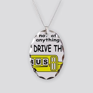I DRIVE THE BUS Necklace Oval Charm