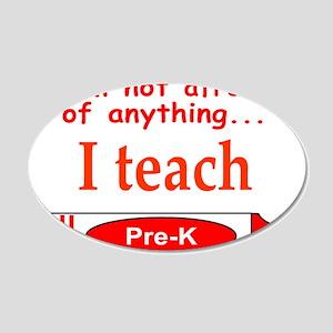 TEACH PRE-K 22x14 Oval Wall Peel