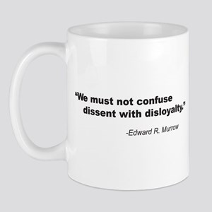 Confusing dissent and disloya Mug