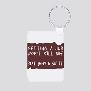 Getting A Job Aluminum Photo Keychain