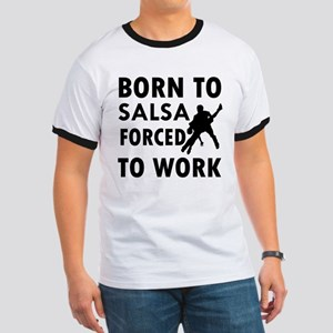 Born to Salsa forced to work Ringer T