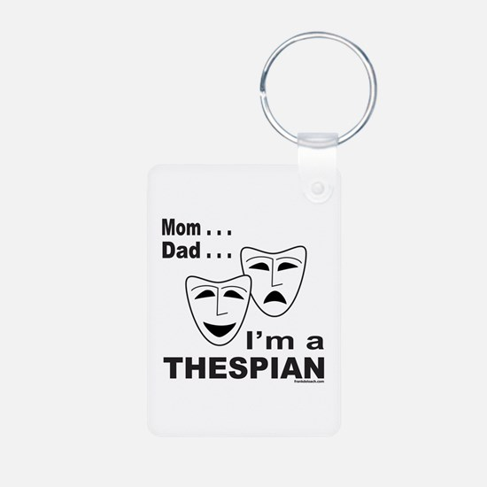 ACTOR/ACTRESS/THESPIAN Keychains