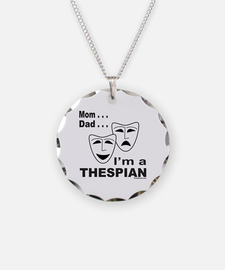 ACTOR/ACTRESS/THESPIAN Necklace