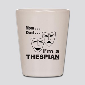 ACTOR/ACTRESS/THESPIAN Shot Glass