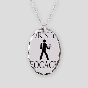 BORN TO GEOCACHE Necklace Oval Charm