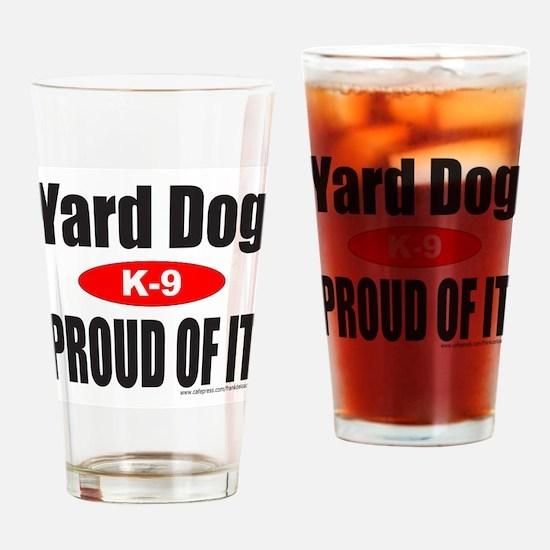 YARD DOG Drinking Glass