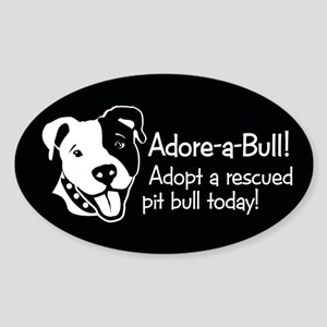Adore-A-Bull 2! Oval Sticker