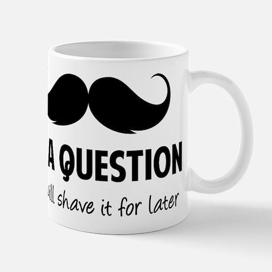 Moustache question Mug