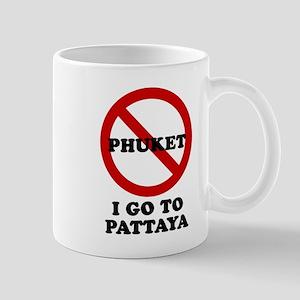 I GO TO PATTAYA Mug