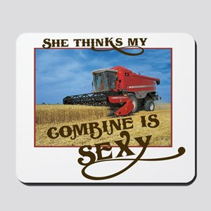 She Thinks My Combine is Sexy Mousepad