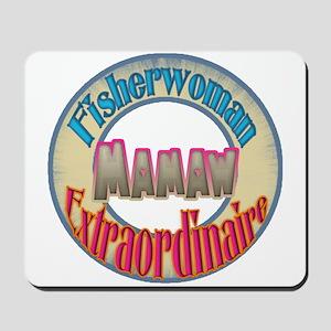FISHERWOMAN MAMAW Mousepad