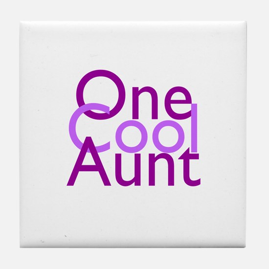 One Cool Aunt Tile Coaster