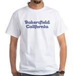 Bakersfield California--White T-Shirt