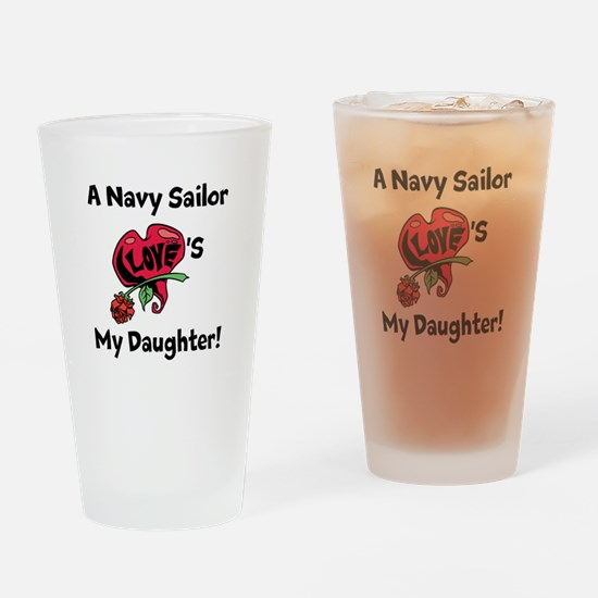 A Navy Sailor Loves my Daught Drinking Glass