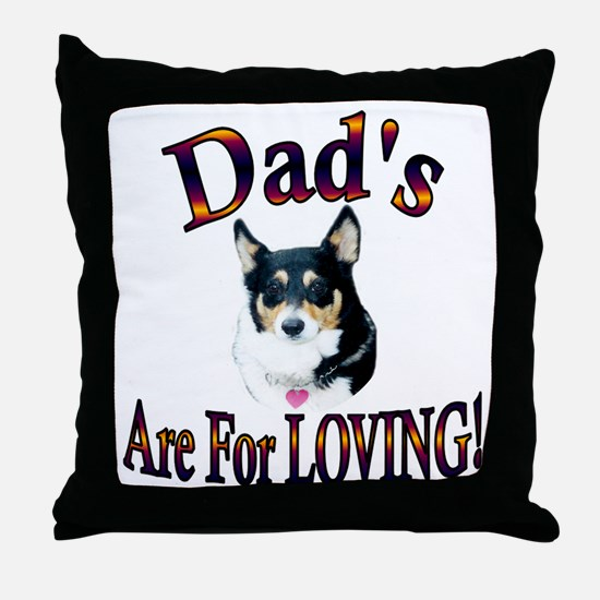 Dad's Are For Loving- Mist Throw Pillow