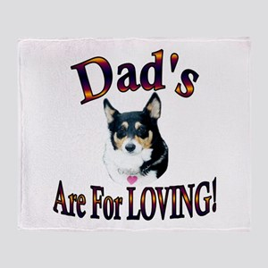 Dad's Are For Loving- Mist Throw Blanket