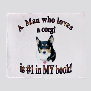 Man Who Loves a Corgi is #1 Throw Blanket