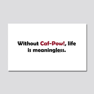 Caf-Pow Meaningless Car Magnet 20 x 12