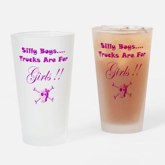 Trucks are for Girls Drinking Glass