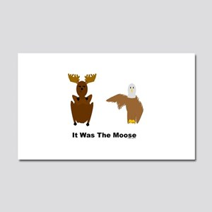 Eagle Blames Moose Car Magnet 20 x 12