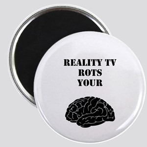 Reality TV Rots Your Brain Magnet