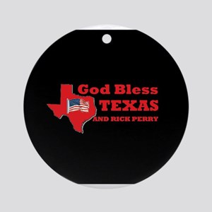 God Bless Texas & Rick Perry Ornament (Round)