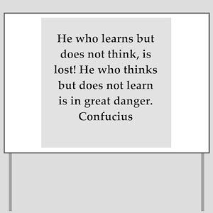 confucius wisdom Yard Sign
