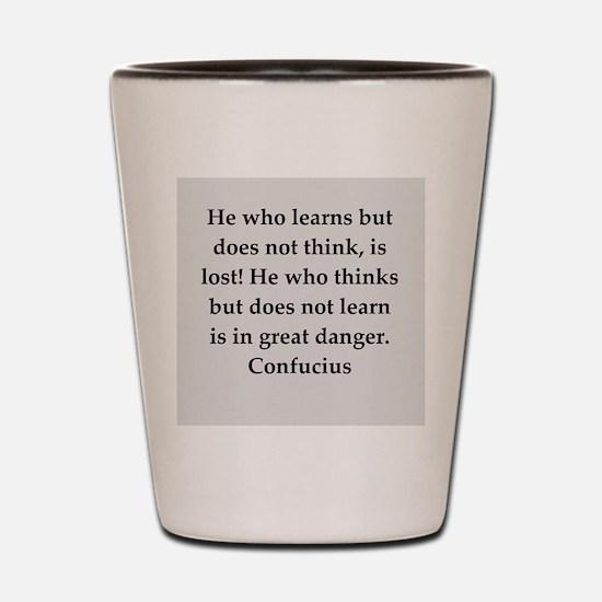 confucius wisdom Shot Glass
