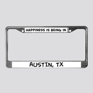Happiness is Austin License Plate Frame