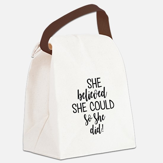 she believed she could Canvas Lunch Bag