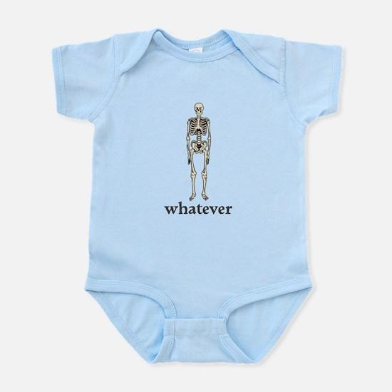 Whatever, I Don't Care Infant Bodysuit