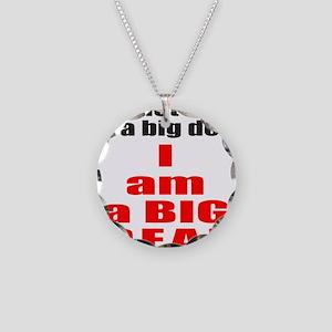 I AM A BIG DEAL Necklace Circle Charm