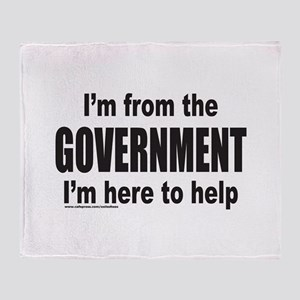 I'M FROM THE GOVERNMENT Throw Blanket