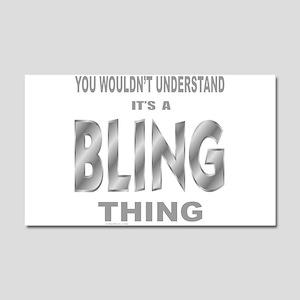 BLING BLING Car Magnet 20 x 12