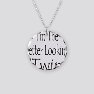 BETTER LOOKING TWIN Necklace Circle Charm