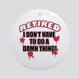 Funny retired Ornament (Round)