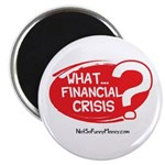 What Financial Crisis 2.25