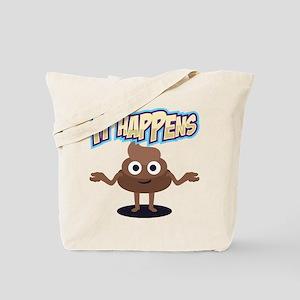 It Happens Tote Bag
