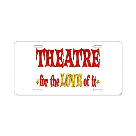 Theatre Love Aluminum License Plate