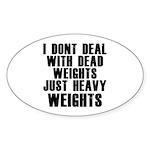 Dead weights Sticker (Oval)